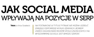 Jak social media wpływają na pozycje w SERP?