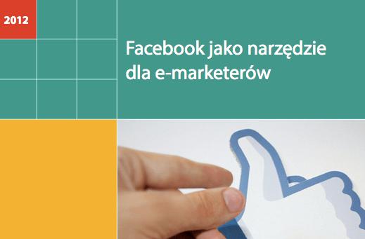 Facebook jako narzędzie dla emarketerów